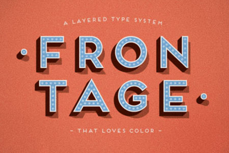 Frontage: multi-layers font